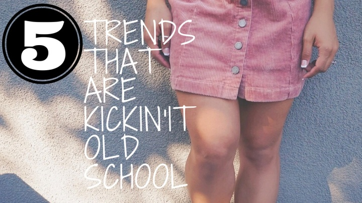 5 Trends That Are Kickin' It Old School